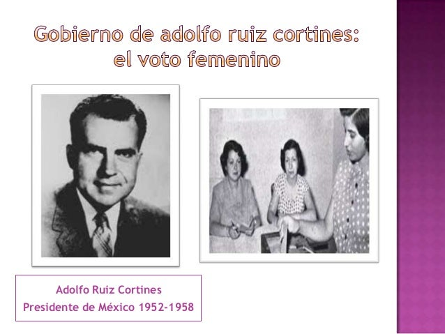 Adolfo López MateosPresidente de México 1958-1964