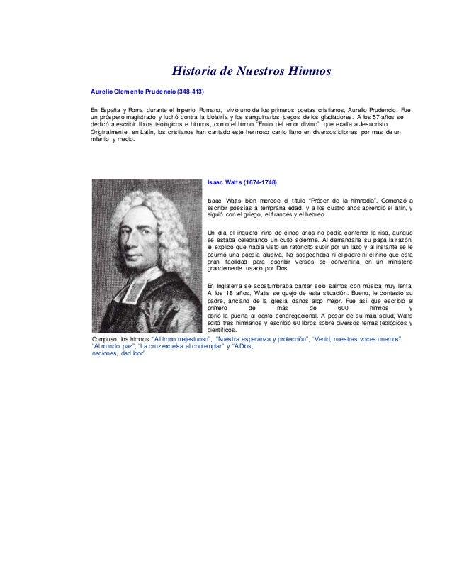 Historia de Nuestros Himnos  Aurelio Clemente Prudencio (348-413)  En España y Roma durante el Imperio Romano, vivió uno d...