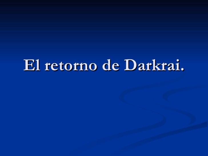 El retorno de Darkrai.