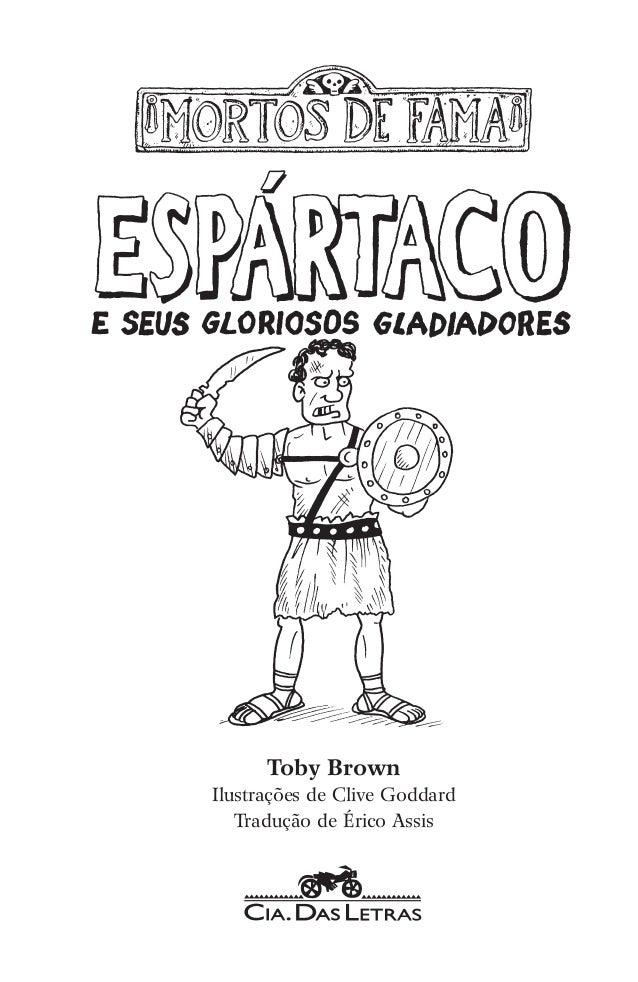 Toby Brown Ilustrações de Clive Goddard Tradução de Érico Assis
