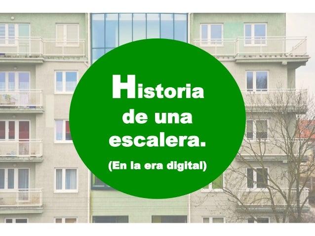 Historia de unaescalera.(En la era digital)