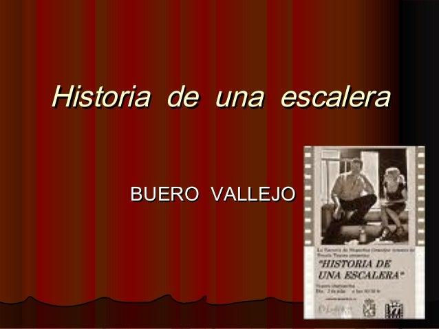 Historia de una escaleraHistoria de una escaleraBUERO VALLEJOBUERO VALLEJO