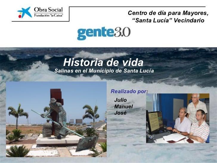 """Centro de día para Mayores,                             """"Santa Lucía"""" Vecindario   Historia de vidaSalinas en el Municipio..."""