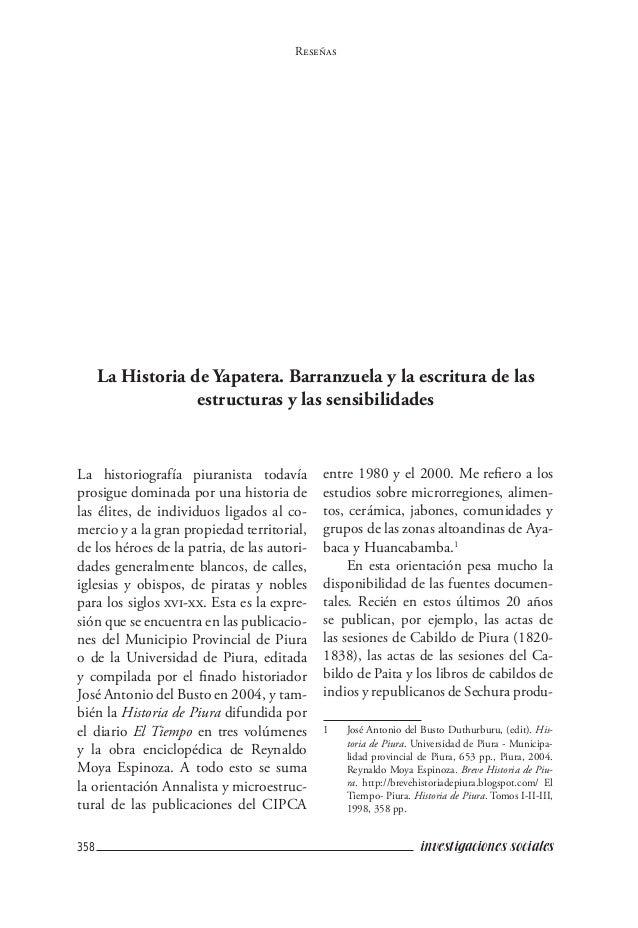 358 investigaciones sociales Reseñas La historiografía piuranista todavía prosigue dominada por una historia de las élites...