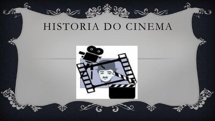 HISTORIA DO CINEMA