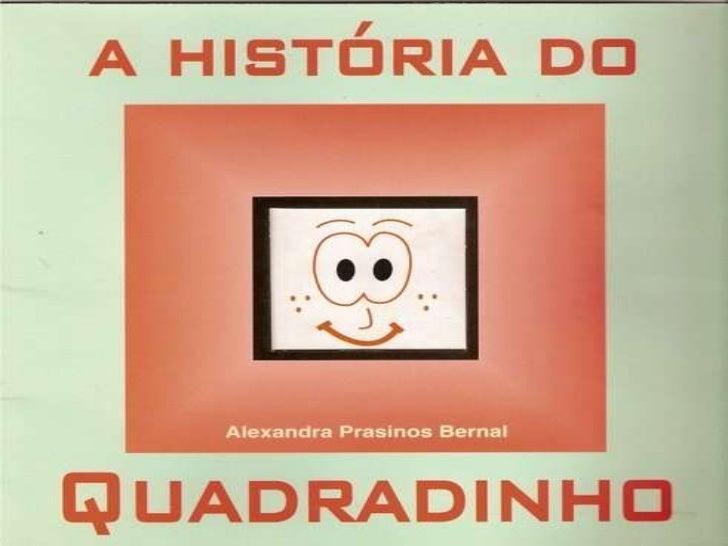 Historia do quadradinho