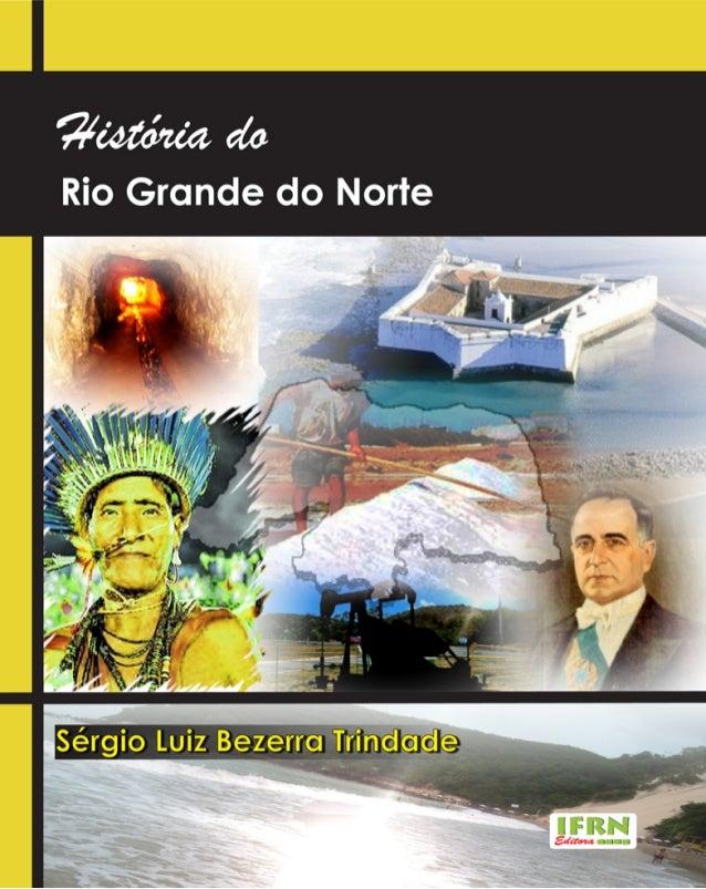 HISTÓRIA DORIO GRANDE DO NORTE