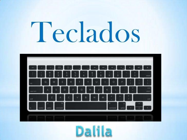 Teclados<br />Dalila<br />