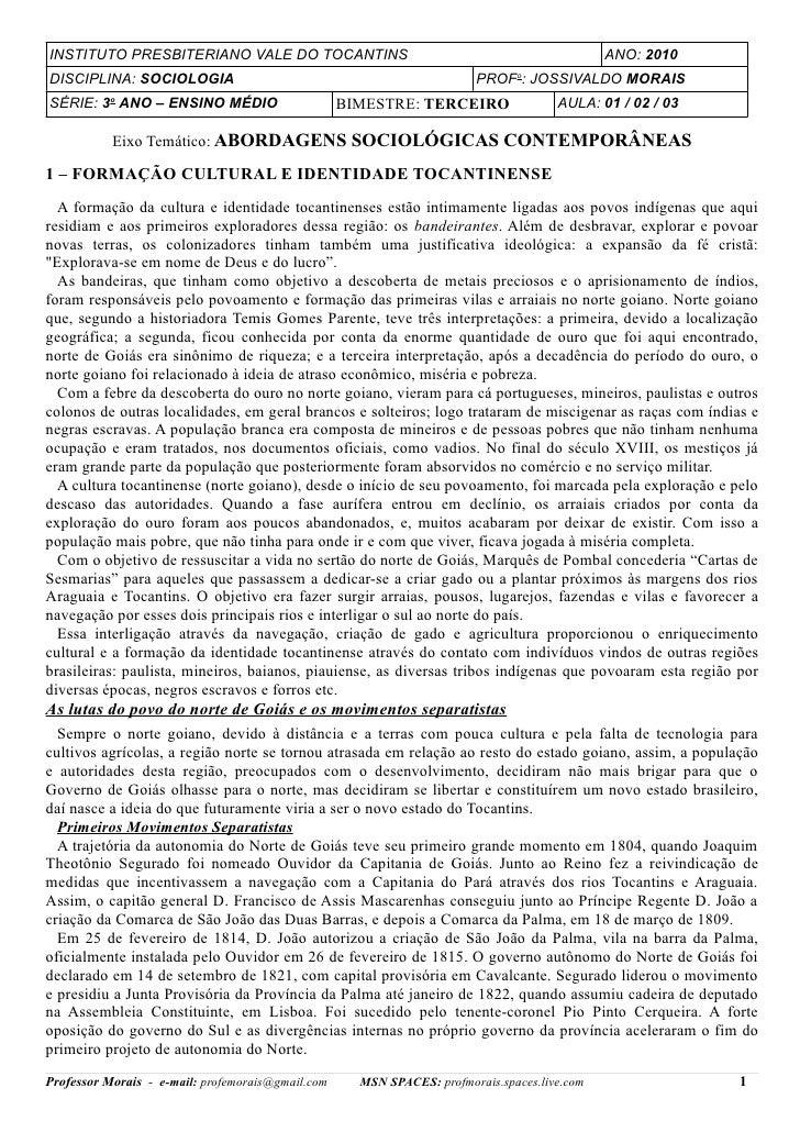 INSTITUTO PRESBITERIANO VALE DO TOCANTINS                                                     ANO: 2010DISCIPLINA: SOCIOLO...