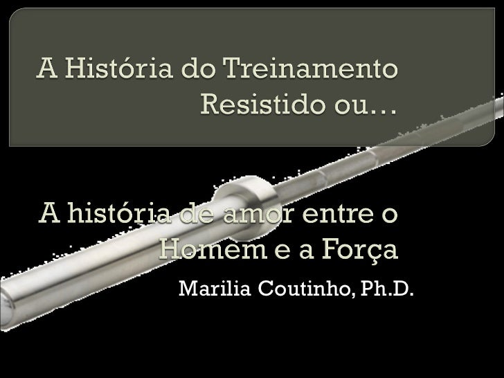 Marilia Coutinho, Ph.D.