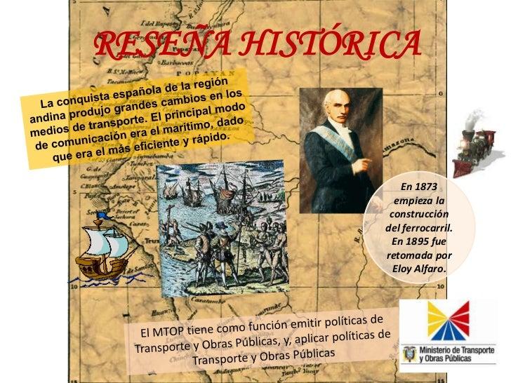RESEÑA HISTÓRICA<br />La conquista española de la región andina produjo grandes cambios en los medios de transporte. El pr...