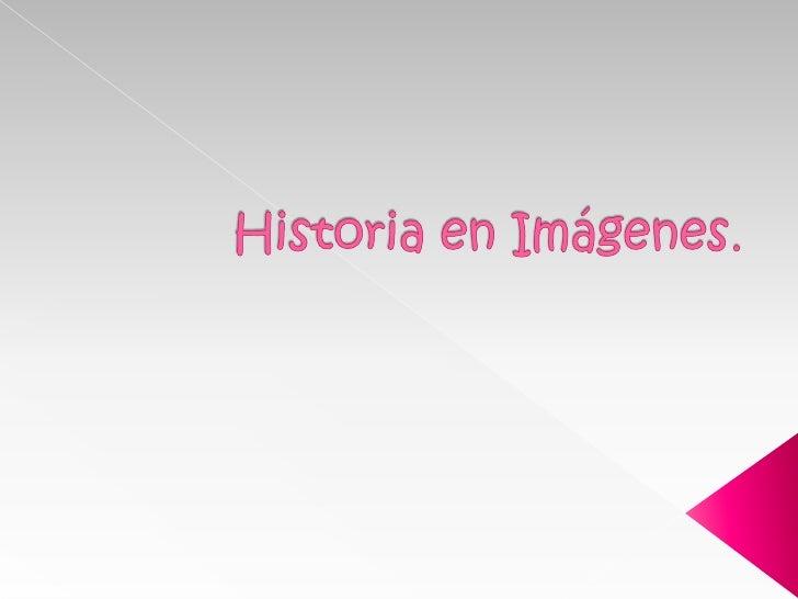 Historia en imágenes