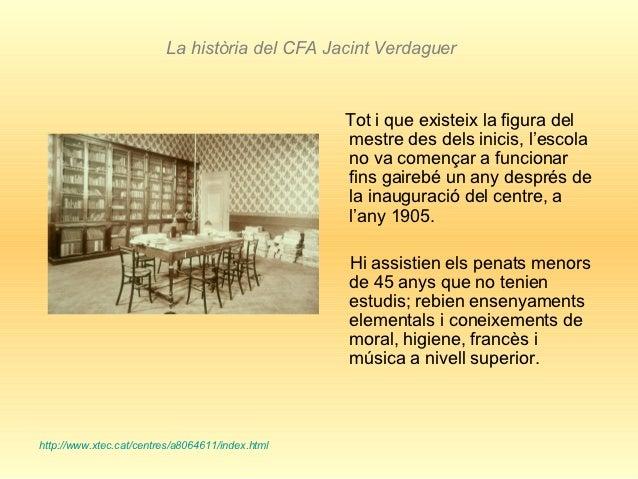 La història del CFA Jacint Verdaguer                                                  Tot i que existeix la figura del    ...
