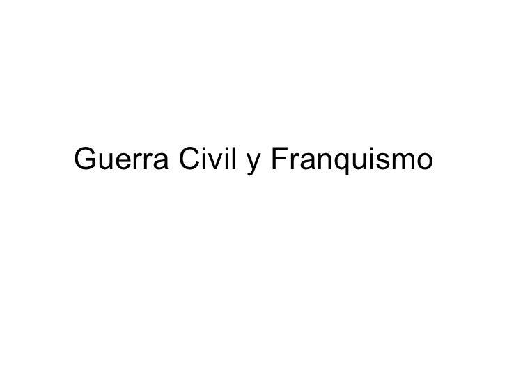 Guerra Civil y Franquismo