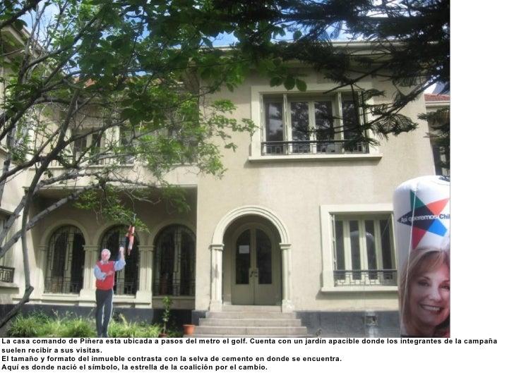 La casa comando de Piñera esta ubicada a pasos del metro el golf. Cuenta con un jardín apacible donde los integrantes de l...
