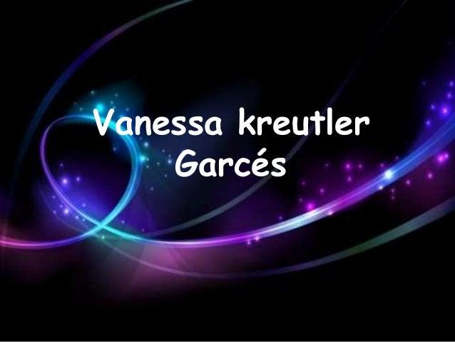Vanessa kreutlerGarcés