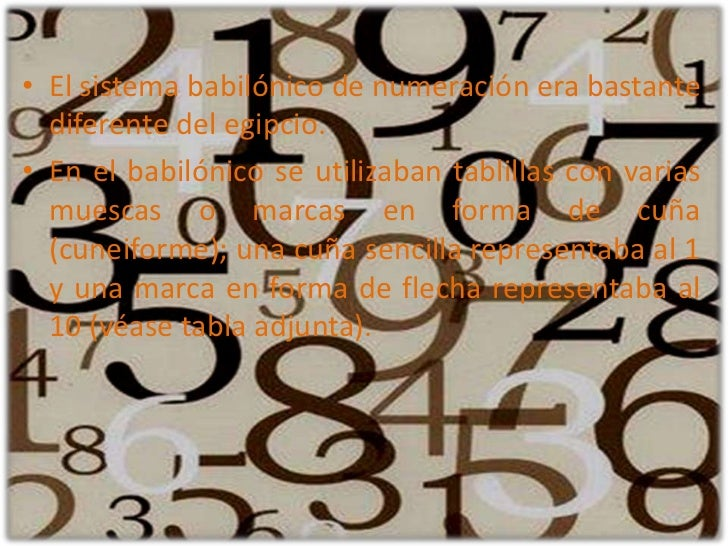 El sistema babilónico de numeración era bastante diferente del egipcio. <br />En el babilónico se utilizaban tablillas con...