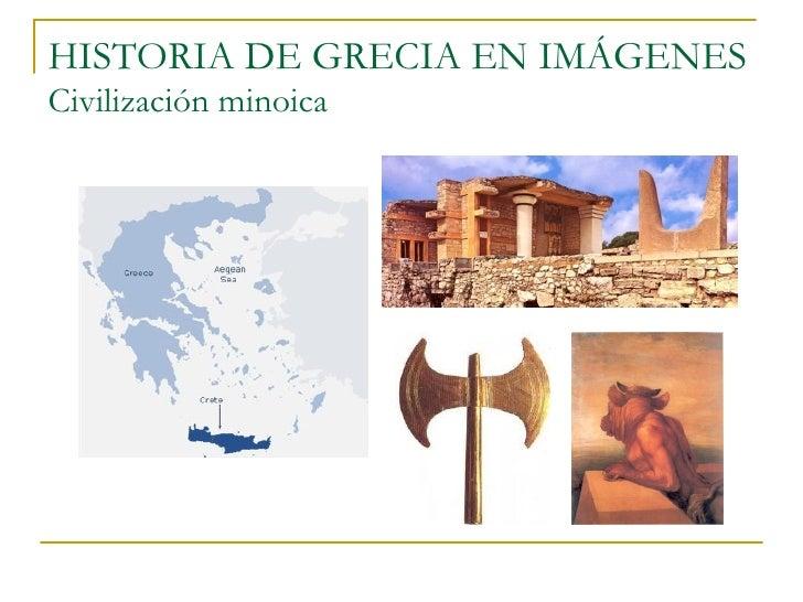 HISTORIA DE GRECIA EN IMÁGENESCivilización minoica