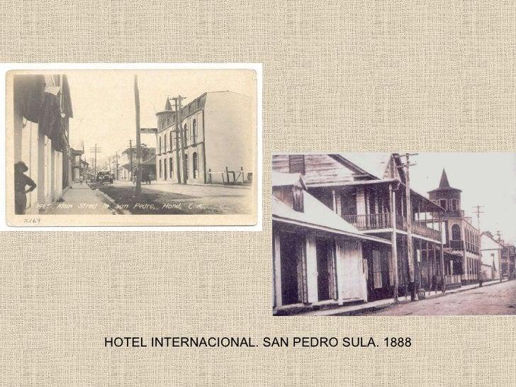 HOTEL INTERNACIONAL. SAN PEDRO SULA. 1888