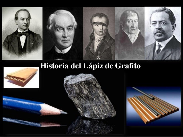 Historia del Lápiz de Grafito