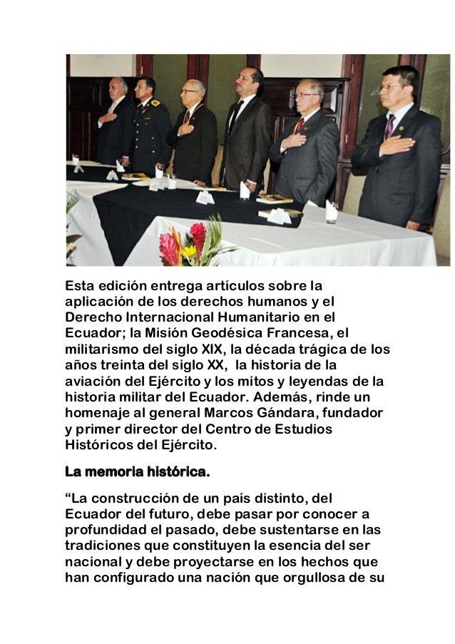 Esta edición entrega artículos sobre la aplicación de los derechos humanos y el Derecho Internacional Humanitario en el Ec...
