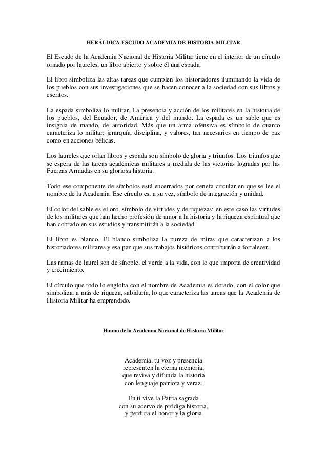 HERÁLDICA ESCUDO ACADEMIA DE HISTORIA MILITAR El Escudo de la Academia Nacional de Historia Militar tiene en el interior d...