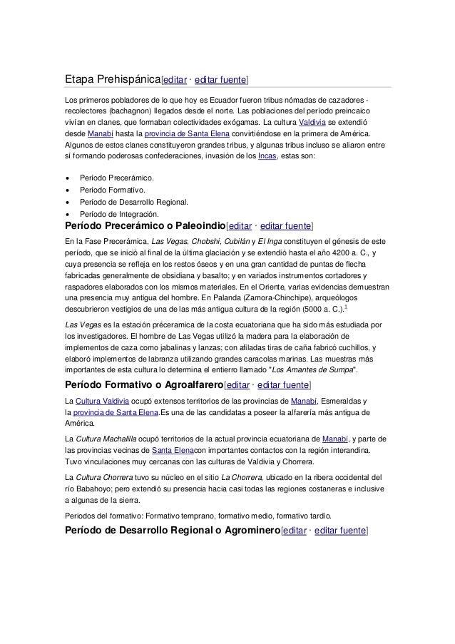 Etapa Prehispánica[editar · editar fuente] Los primeros pobladores de lo que hoy es Ecuador fueron tribus nómadas de cazad...