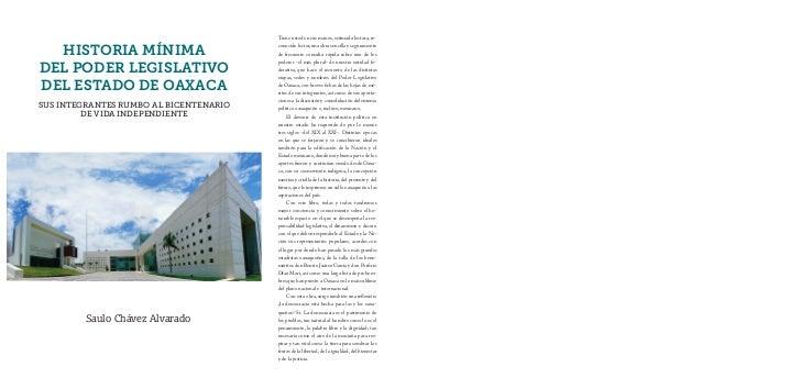 HISTORIA MÍNIMADEL PODER LEGISLATIVODEL ESTADO DE OAXACASUS INTEGRANTES RUMBO AL BICENTENARIO         DE VIDA INDEPENDIENT...