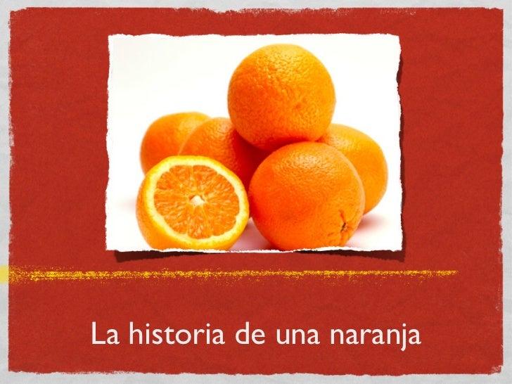 La historia de una naranja