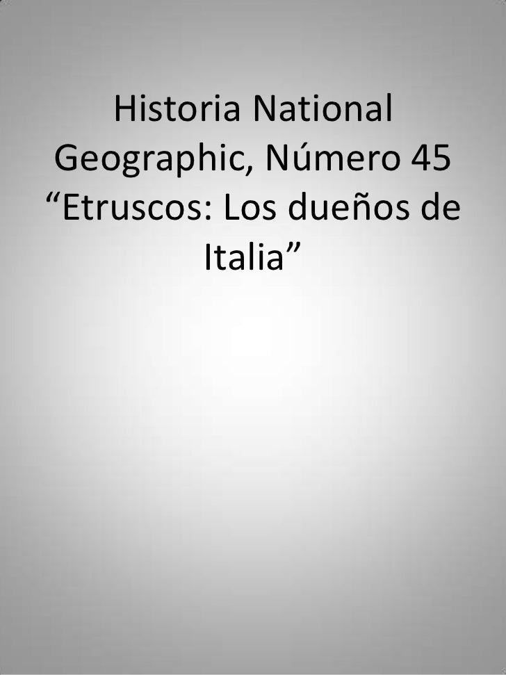 """Historia National Geographic, Número 45""""Etruscos: Los dueños de         Italia"""""""