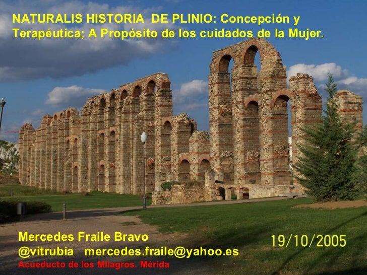 NATURALIS HISTORIA  DE PLINIO: Concepción y Terapéutica; A Propósito de los cuidados de la Mujer. Mercedes Fraile Bravo @v...
