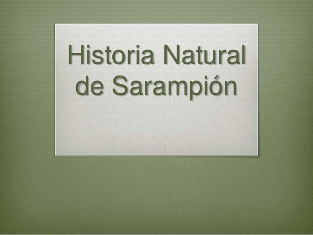 Historia Natural Sarampion