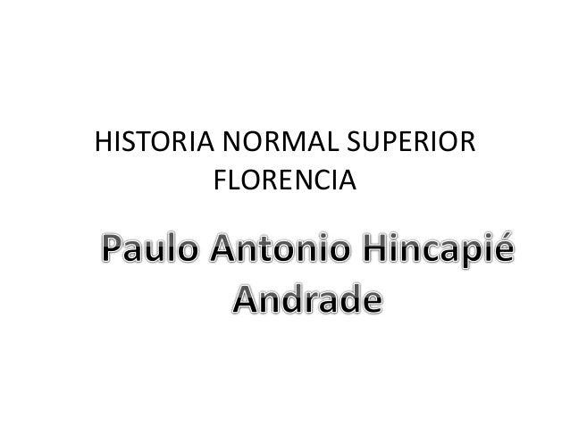 HISTORIA NORMAL SUPERIOR FLORENCIA