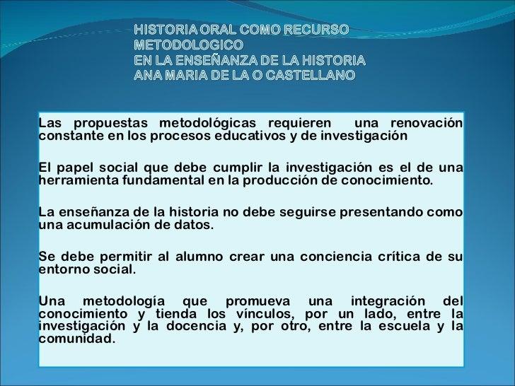 Las propuestas metodológicas requieren  una renovación constante en los procesos educativos y de investigación  El papel ...