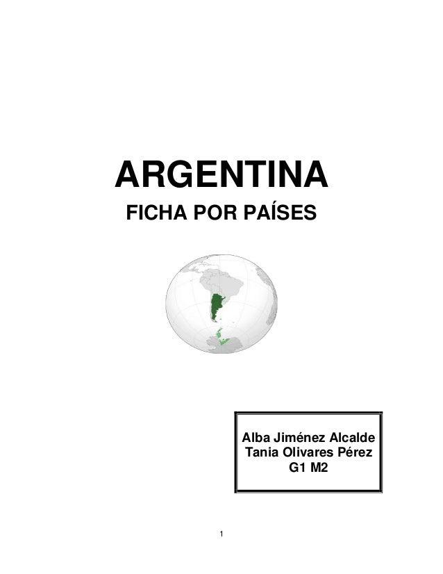 ARGENTINAFICHA POR PAÍSES           Alba Jiménez Alcalde           Tania Olivares Pérez                  G1 M2       1
