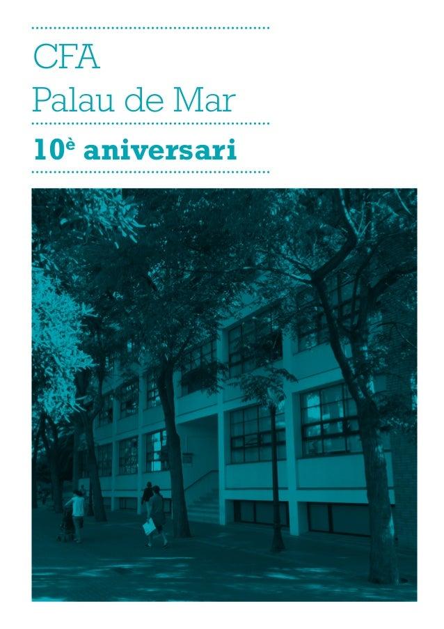CFA Palau de Mar 10è aniversari
