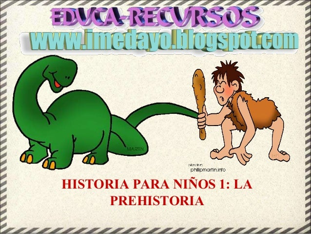 HISTORIA PARA NIÑOS 1: LA PREHISTORIA