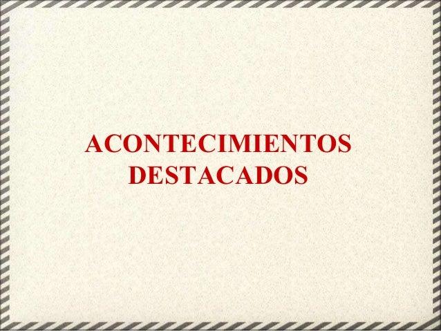 ACONTECIMIENTOS DESTACADOS