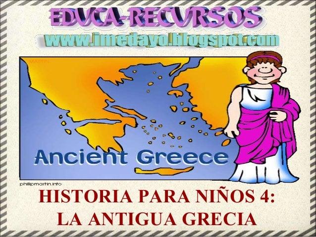Historia para niños 4 antigua grecia