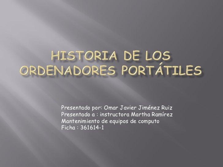 Presentado por: Omar Javier Jiménez RuizPresentado a : instructora Martha RamírezMantenimiento de equipos de computoFicha ...