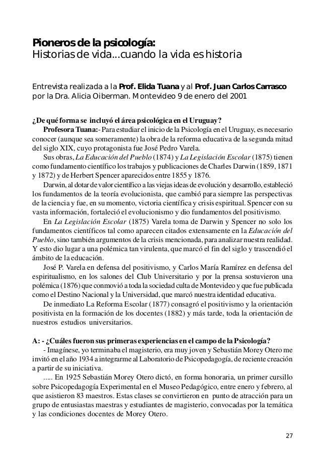27 Pioneros de la psicología - Prof. Elida Tuana y Prof. Juan Carlos Carrasco Pioneros de la psicología: Historias de vida...