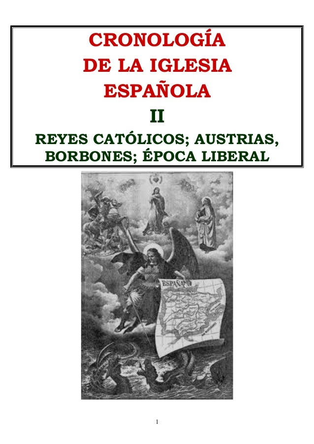 CRONOLOGÍA DE LA IGLESIA ESPAÑOLA I PERÍODO ROMANO-VISIGODO Y MEDIEVAL 1