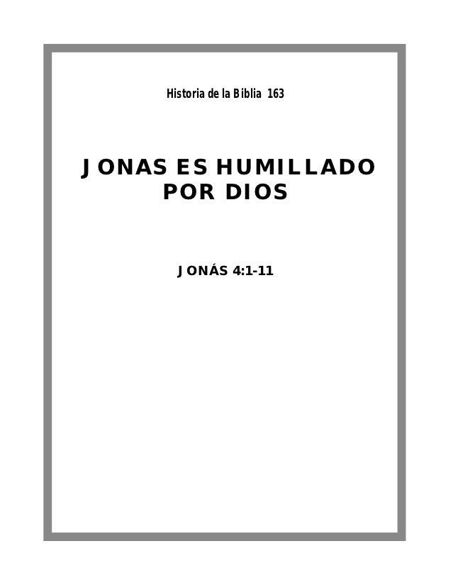 Historia de la Biblia 163JONAS ES HUMILLADO     POR DIOS       JONÁS 4:1-11