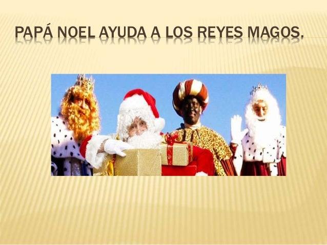 Fotos Papa Noel Reyes Magos.Historias De Los Reyes Magos Y Papa Noel