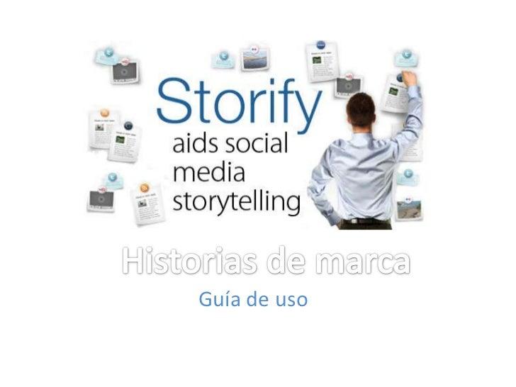 Historias de marca<br />Guía de uso<br />