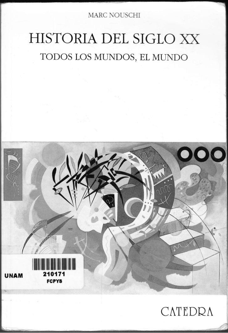 MARC OLSCHI          HISTORIA DEL SIGLO )O(                   TODOS LOS MUNDOS, EL MUNDO          I   ll]ll illl   lllil  ...