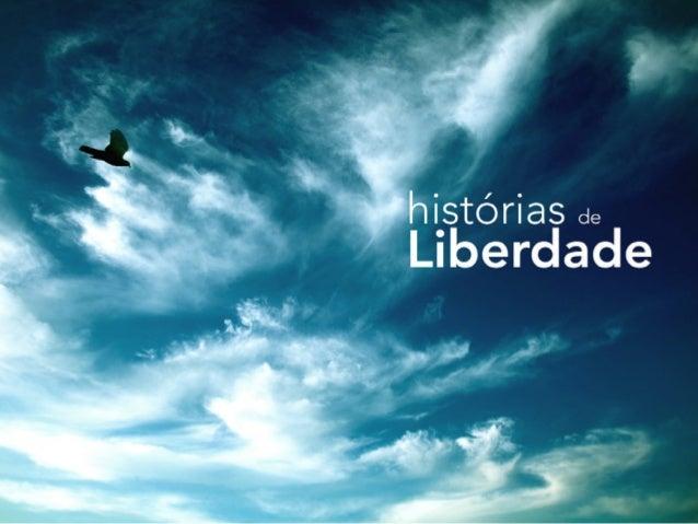 ¡stórias de  Liberdade