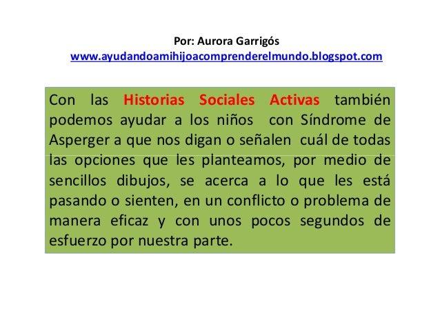 Con las Historias Sociales Activas también podemos ayudar a los niños con Síndrome de Asperger a que nos digan o señalen c...