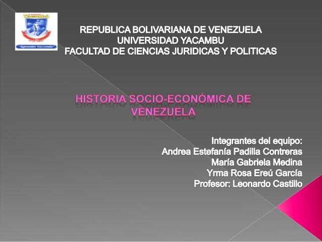 Historia Socio Econ Mica De Venezuela
