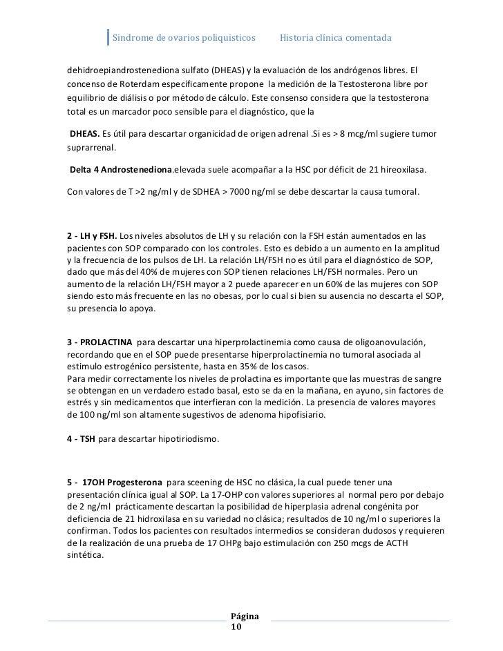 Sindrome de ovarios poliquisticos         Historia clínica comentadadehidroepiandrostenediona sulfato (DHEAS) y la evaluac...